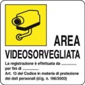 "CARTELLO ""AREA VODEOSORVEGLIATA"""